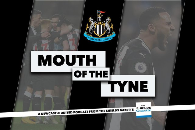 Mouth of the Tyne Podcast, your dedicated Newcastle United podcast, brought to you by the Shields Gazette.